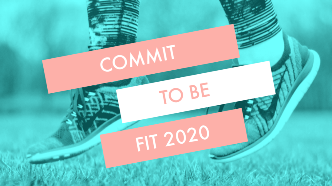 Commit To Be Fit 2020