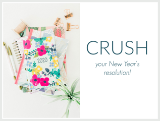 Crush Your New Year's Resolution!